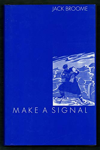 Make a Signal: Broome, Jack