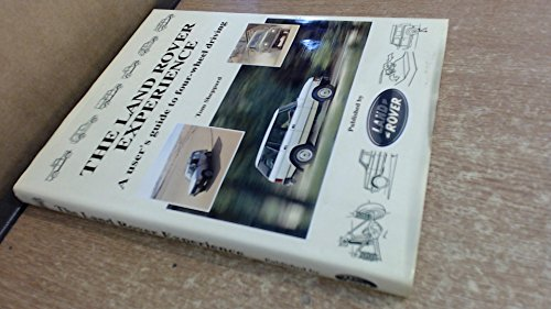 9780951449318: Land Rover Experience: A User's Guide to Four-wheel Driving
