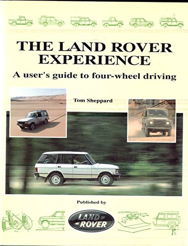 9780951449332: Land Rover Experience: A User's Guide to Four-wheel Driving