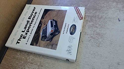 9780951449349: The Land Rover Experience: A User's Guide to Four-wheel Driving