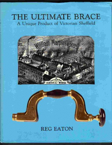 9780951469507: Ultimate Brace: A Unique Product of Victorian Sheffield