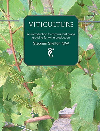 9780951470329: Viticulture: An introduction to commercial grape growing for wine production