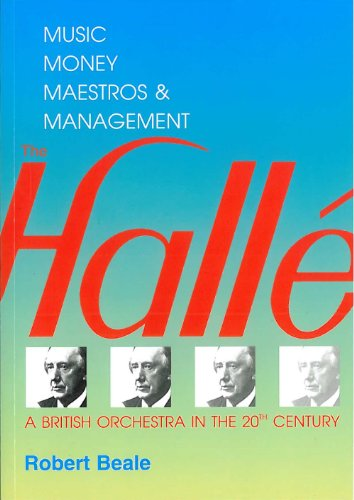 9780951479513: Halle, The: A British Orchestra in the 20th Century - Music, Money, Maestros and Management