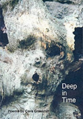 Deep in time; poems: Greenhill, Cora