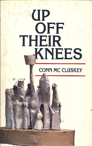 9780951483718: Up Off Their Knees: Commentary on the Civil Rights Movement in Northern Ireland