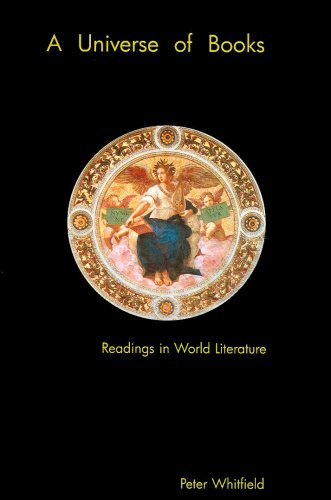 A Universe of Books: Readings in World Literature (0951483838) by Peter Whitfield