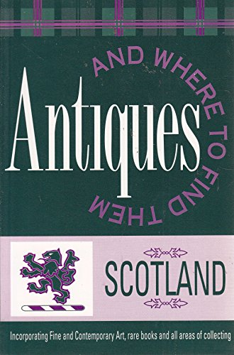 Antiques and Where to Find Them: Scotland: Loudon S. Temple