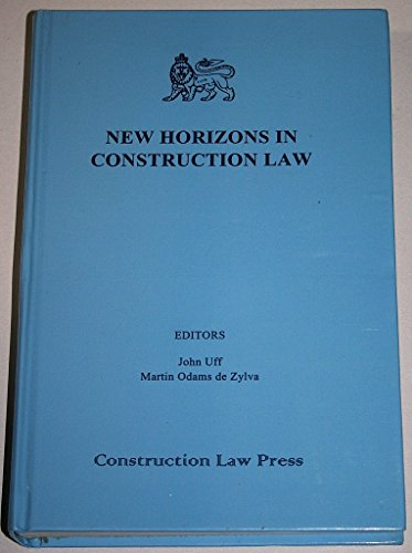 9780951486689: New Horizons in Construction Law