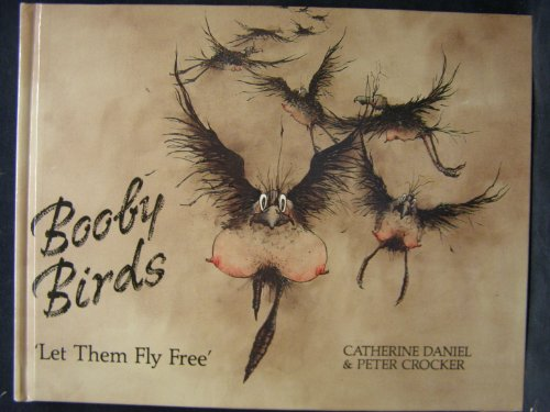 9780951493601: Booby Birds Let Them Fly Free