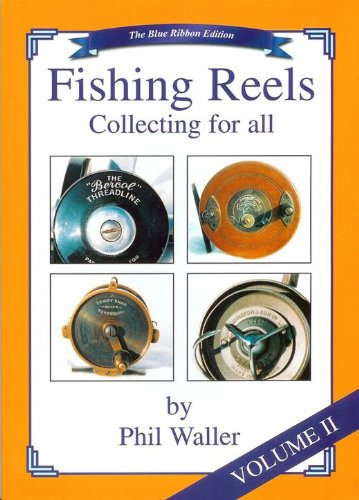 9780951496022: Fishing Reels: Blue Ribbon Edition v. 2: Collecting for All