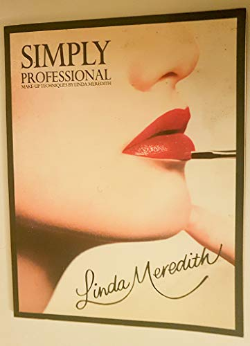 9780951505809: Simply Professional - make-up techniques by Linda Meredith