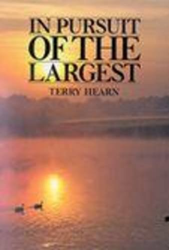 9780951512739: In Pursuit of the Largest