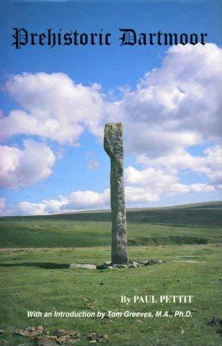 9780951527467: Prehistoric Dartmoor