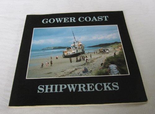 Gower Coast Shipwrecks (0951528149) by Smith, Carl