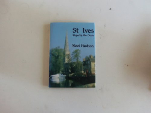9780951529805: St. Ives,Slepe by the Ouse