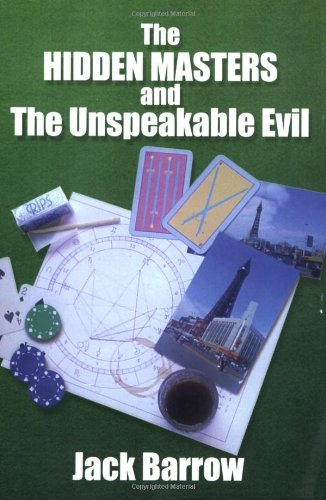 9780951532911: The Hidden Masters and the Unspeakable Evil