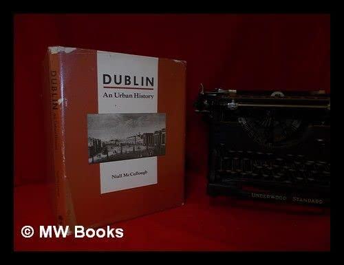 9780951536407: Dublin: An urban history