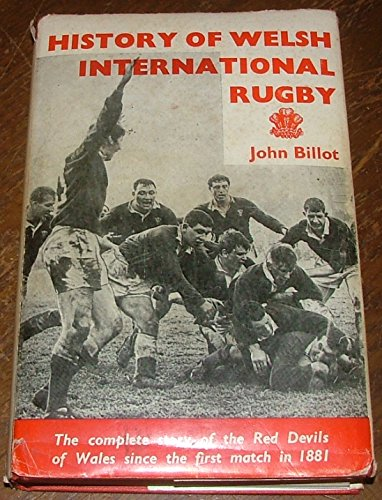 9780951537916: History of Welsh International Rugby