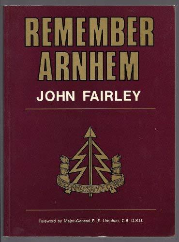 9780951550908: Remember Arnhem: Story of the First Airborne Reconnaissance Squadron at Arnhem