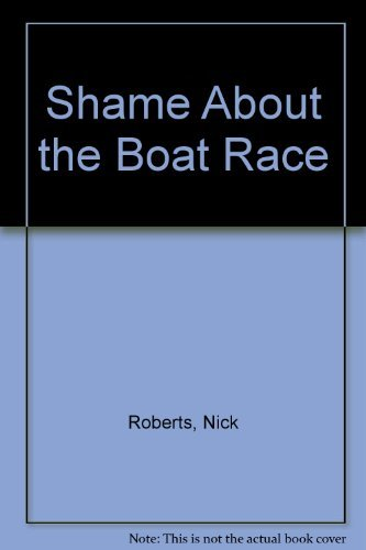 9780951553305: Shame About the Boat Race