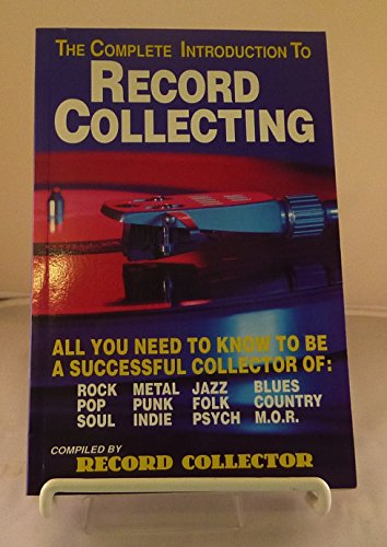 9780951555385: Complete Introduction to Record Collecting (Music)