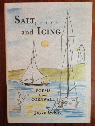 9780951560709: Salt and Icing: Poems from Cornwall