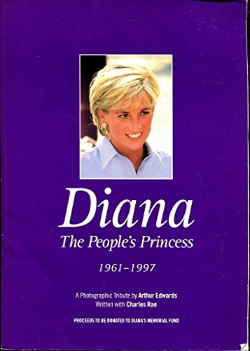 9780951563458: Diana: The Peoples Princes - A Personal Tribute in Words and Pictures