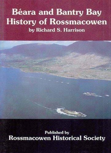 9780951567906: Beara and Bantry Bay history of Rossmacowen