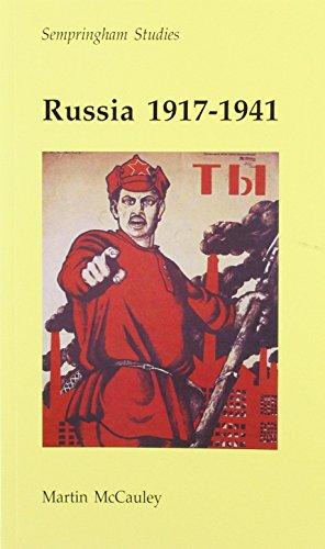 Russia 1917-1941 (Sempringham Studies): McCauley, Martin