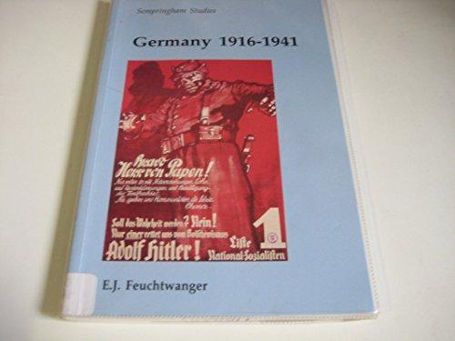 Germany 1916-1941 (Sempringham Studies): Feuchtwanger, Edgar