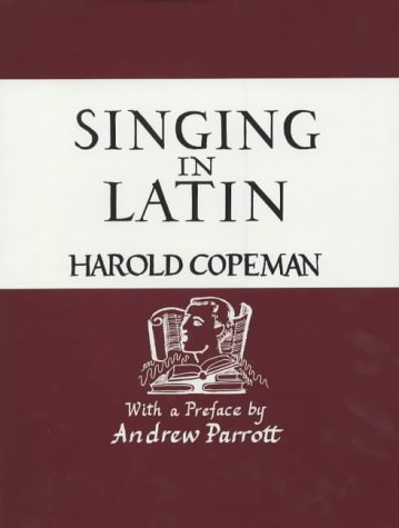 9780951579800: Singing in Latin, or, Pronunciation explor'd