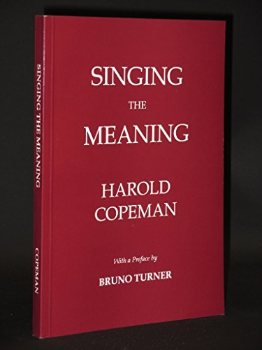Singing the Meaning: Layman's Approach to Religious Music (095157986X) by Copeman, Harold