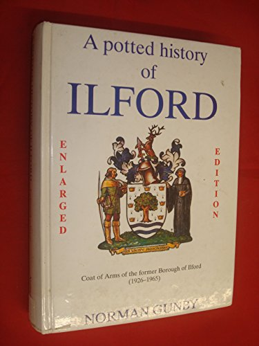 9780951583227: Potted History of Ilford: Enlarged Edition - Including Its Association with Barking of Which Until 1888 it Was a Part