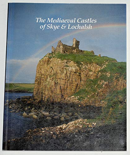 9780951602201: The Mediaeval Castles of Skye and Lochalsh