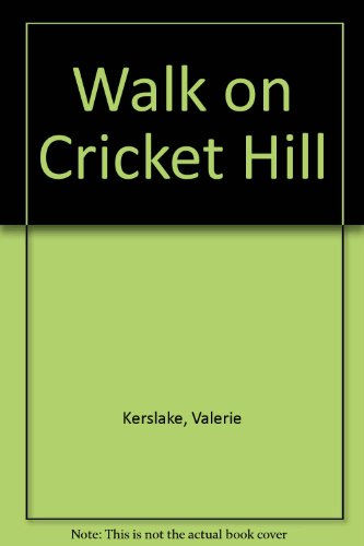 9780951606117: Walk on Cricket Hill