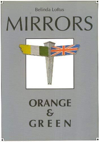 Mirrors: Orange and Green: Loftus, Belinda