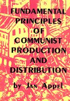 9780951613108: Fundamental Principles of Communist Production and Distribution: Collective Work of the Group of International Communists of Holland (G.I.K.)1930