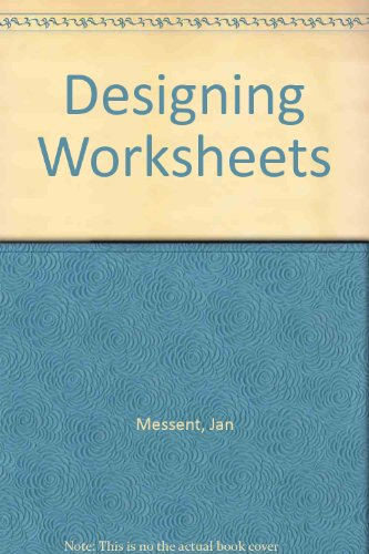 Designing Worksheets (9780951634882) by Jan Messent