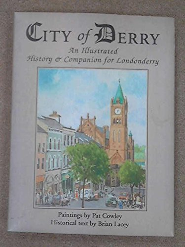 9780951640272: City of Derry: Illustrated History and Companion for Londonderry