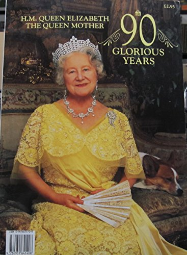 9780951641408: H.M.Queen Elizabeth the Queen Mother 90 Glorious Years