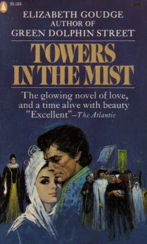 Towers in the Mist: The Glowing Novel of Love and a Time Alive with Beauty (PL9516495C, 95C95164PL)...