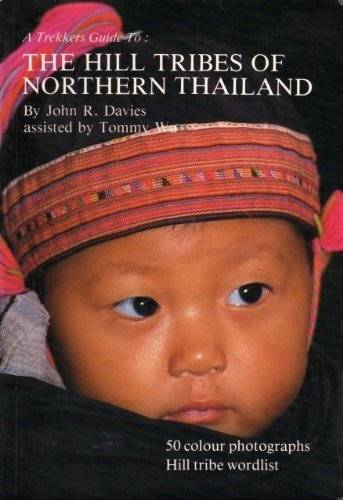 9780951649602: The Hill Tribes of Northern Thailand