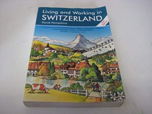 9780951652817: Living and Working in Switzerland: A Survival Handbook