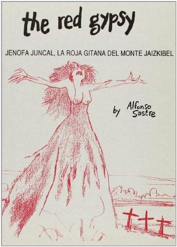 9780951655702: Red Gypsy, The: Jenofa juncal, la roja gitana del monte jaizkibel (Playtexts in performance)