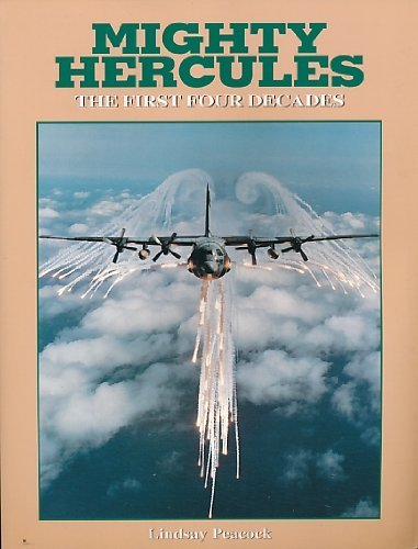 Mighty Hercules; The first four decades