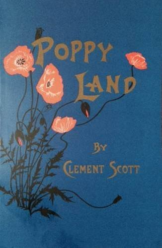 9780951664025: Poppy-Land: Papers Descriptive of Scenery on the East Coast
