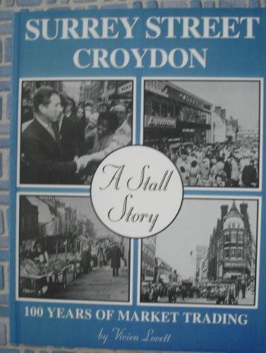 Surrey Street, Croydon - a Stall Story, 100 Years of Market Trading: Lovett, Vivien