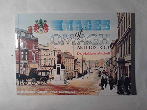Images of Omagh and District (Images of: Mitchell, C.J. Haldane