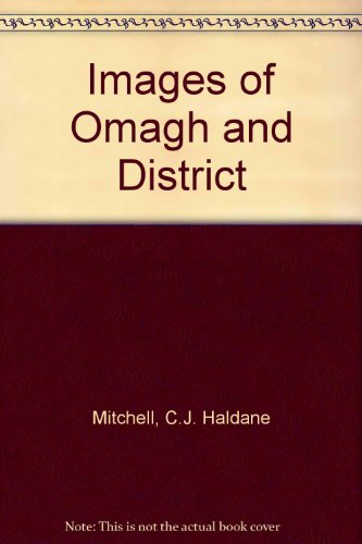 Images of Omagh and District: Mitchell, C.J. Haldane