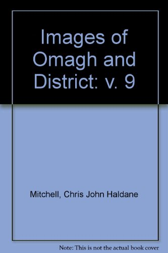 Images of Omagh and District: v. 9: Mitchell, Chris John